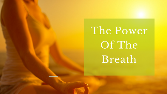 The Power Of The Breath