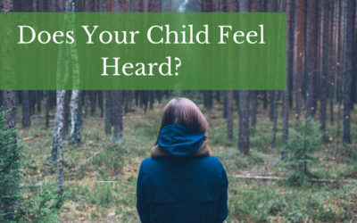 Does Your Child Feel Heard?